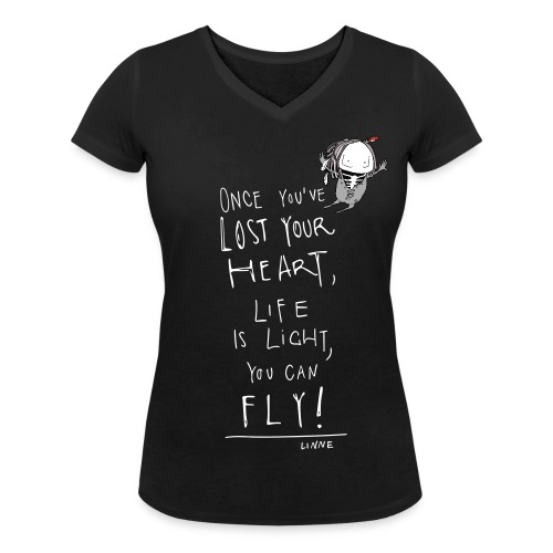 Once you've lost your heart, life is light, you can fly! - Frauen Bio-T-Shirt mit V-Ausschnitt von Stanley & Stella