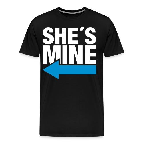 She's Mine - T-shirt Premium Homme