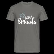 T-Shirts ~ Männer T-Shirt ~ Wöd Bruada
