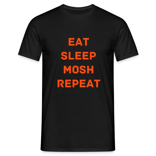 Eat Sleep Mosh Repeat - Mannen T-shirt