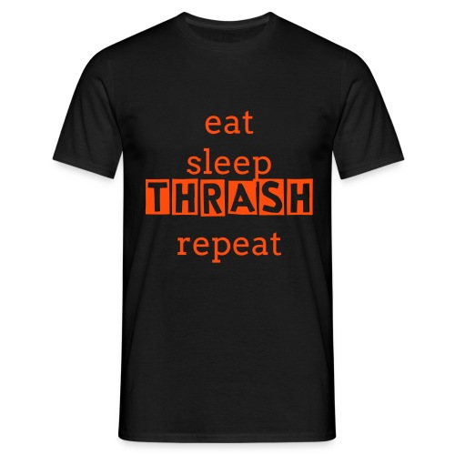 EAT SLEEP THRASH REPEAT - Mannen T-shirt