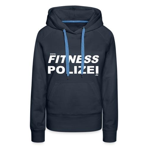 Hoodie, Fitness-Polizei, Navy - Frauen Premium Hoodie
