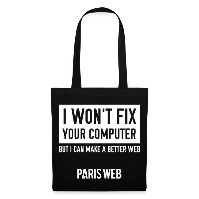 I won't fix your computer - Totebag