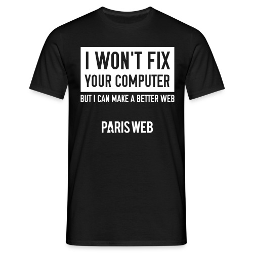 I won't fix your computer - Tshirt Homme - T-shirt Homme
