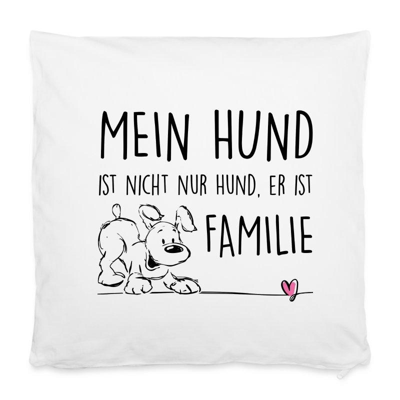 kissenbezug 40 x 40 cm mein hund ist familie kissenbezug hunde t shirts shirts und. Black Bedroom Furniture Sets. Home Design Ideas