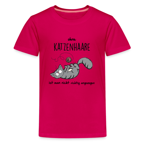 ohne Katzenhaare - Teenager Premium T-Shirt