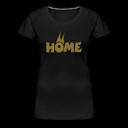 Home Dom Gold S-3XL T-Shirt - Frauen Premium T-Shirt