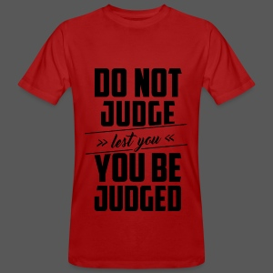 Do not judge - Männer Bio-T-Shirt