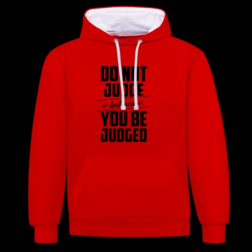Do not judge - Kontrast-Hoodie