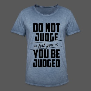 Do not judge - Männer Vintage T-Shirt