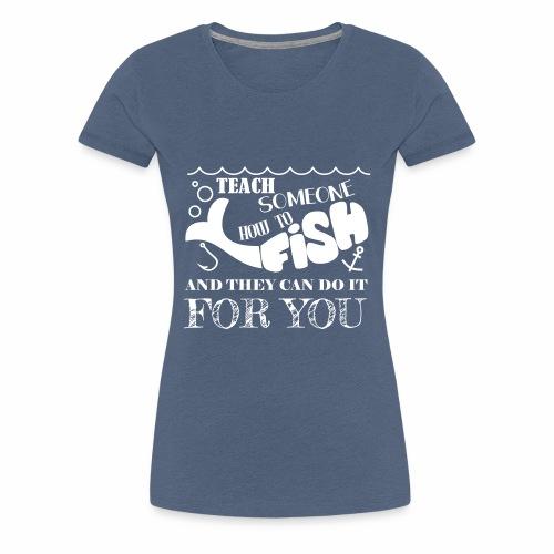 Gone Fishing - Vrouwen Premium T-shirt