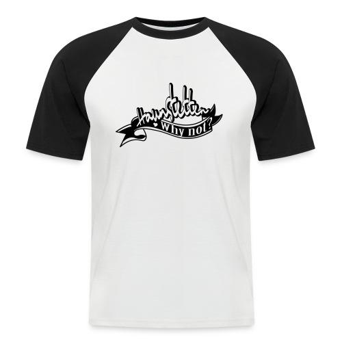 Männer Baseball-Shirt schwarz | Haunstetten- Why not? - Männer Baseball-T-Shirt