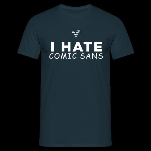 Navy I Hate Comic Sans Tee - Men's T-Shirt