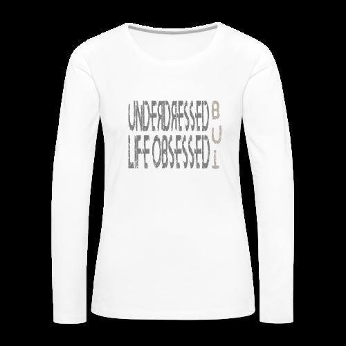 Underdressed w - Frauen Premium Langarmshirt