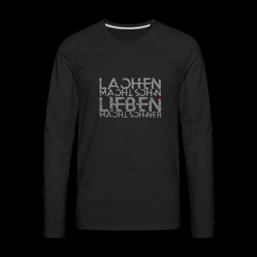Lieben macht schöner m - Männer Premium Langarmshirt