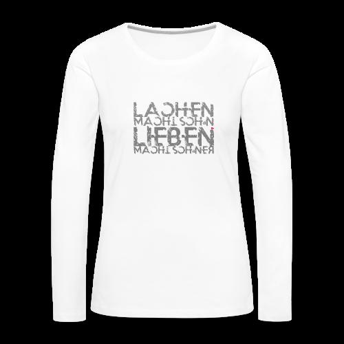 Lieben macht schöner w - Frauen Premium Langarmshirt