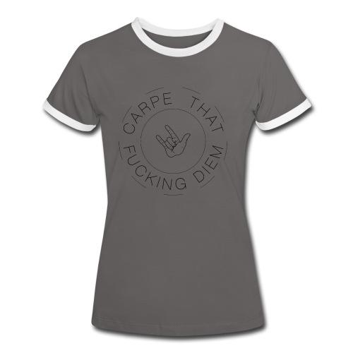 Carpe that f*cking diem Frauen Shirt - Frauen Kontrast-T-Shirt