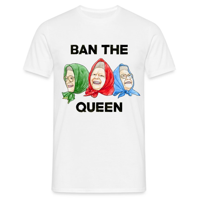 Ban The Queen - Men's T-Shirt