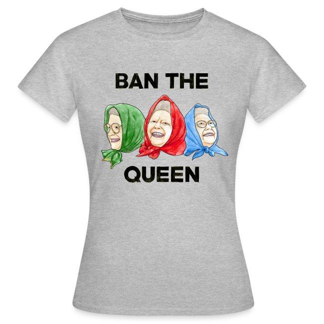 Ban The Queen