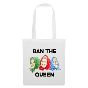 Ban The Queen - Tote Bag