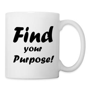Find your Purpose Tasse - Tasse