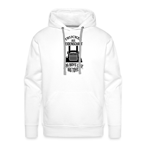 TRUCKER BIG BOYS LIKE BIG TOYS PULLI - Männer Premium Hoodie