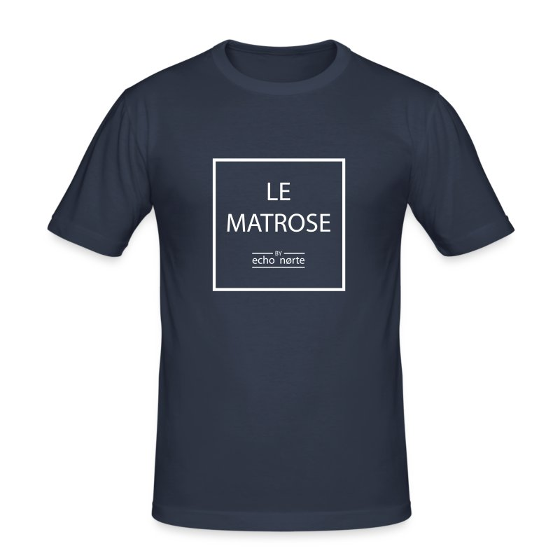 # Le Matrose - Männer Slim Fit T-Shirt