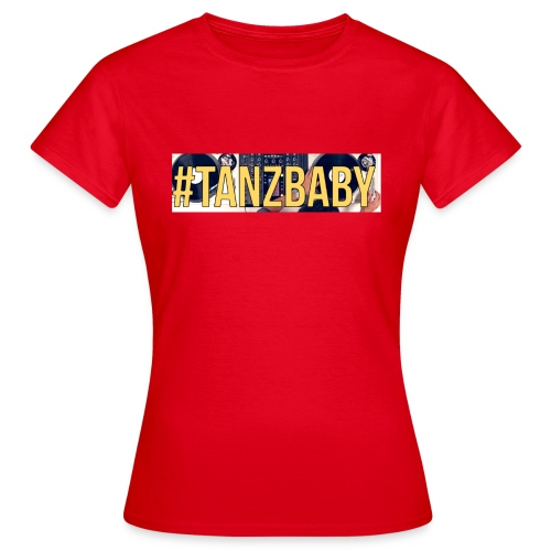 Tanz Baby 2 (Girls) - Frauen T-Shirt