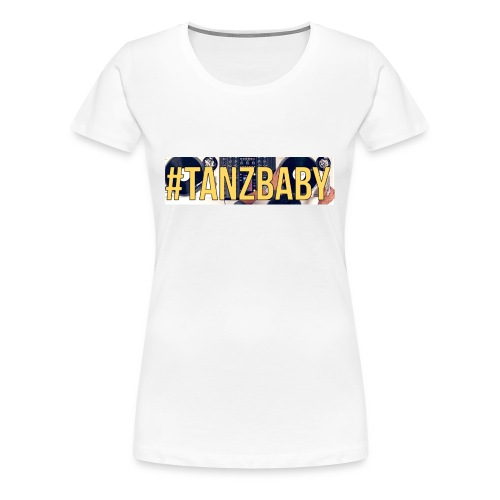 Tanz Baby (Girls) - Frauen Premium T-Shirt