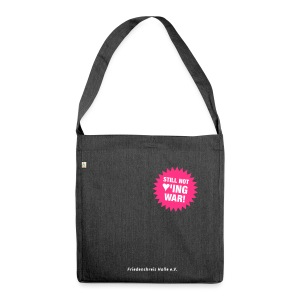 Recyclingtasche still not loving war - Schultertasche aus Recycling-Material