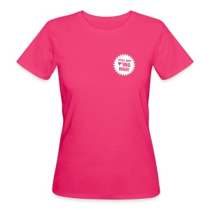 Bio Fair-T-Shirt still not loving war - Frauen Bio-T-Shirt