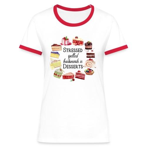 Stressed Spelled Backwards - Frauen Kontrast-T-Shirt