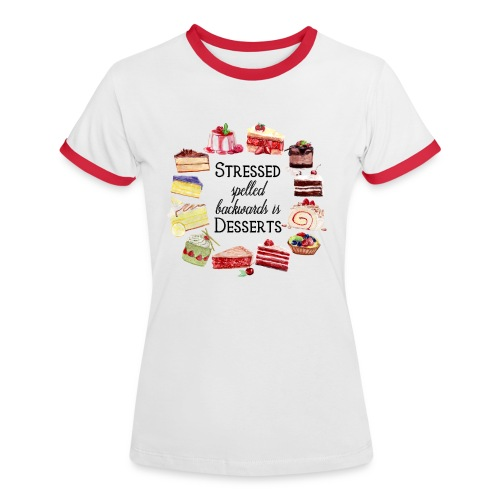 Stressed Spelled Backwards - Frauen Kontrast-T-Shirt