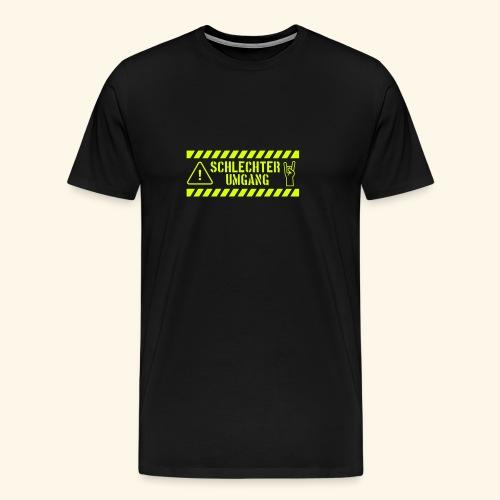 Schlechter Umgang - Männer Premium T-Shirt