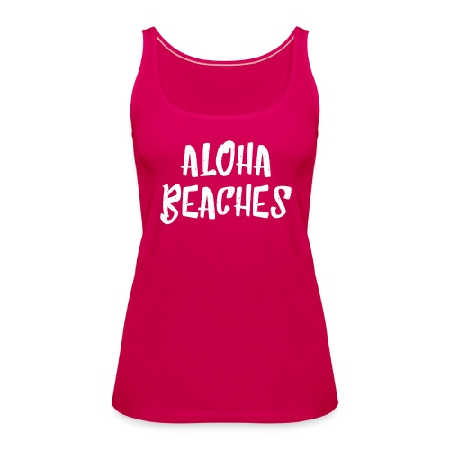 Aloha Beaches - Frauen Premium Tank Top