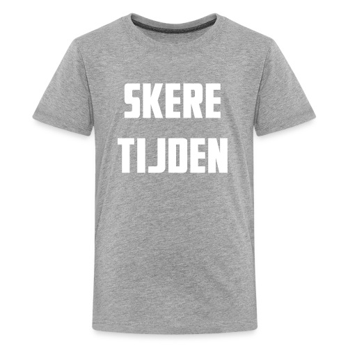 Teenager T-shirt SKERE TIJDEN - Teenage Premium T-Shirt