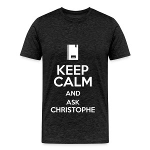 Keep calm and ask Christophe - Homme - T-shirt Premium Homme