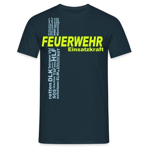 Feuerwehr Einsatzkraft Shirt - Männer T-Shirt