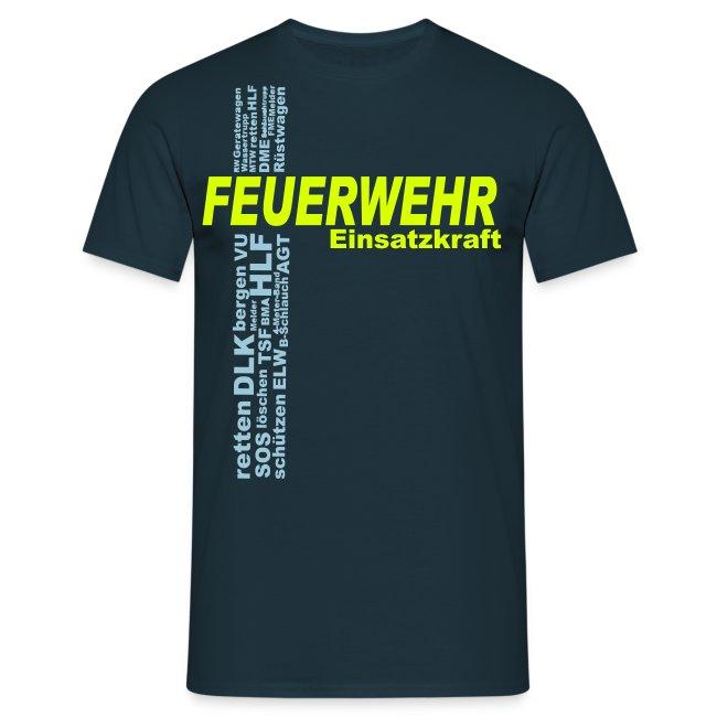 Feuerwehr Einsatzkraft Shirt
