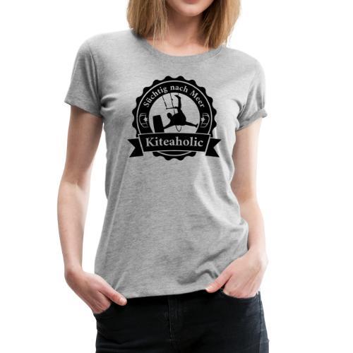 Kiteaholic Mädls T-Shirt - Frauen Premium T-Shirt