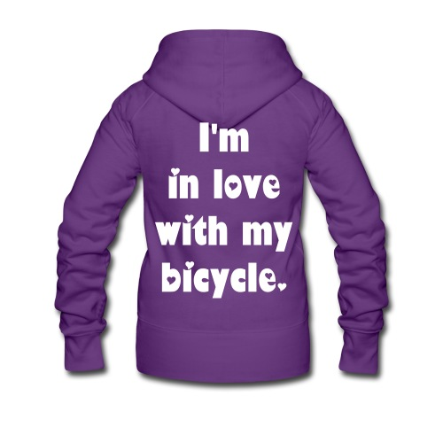 Velo Love - I'm in love with my bicycle. (women) - Frauen Premium Kapuzenjacke