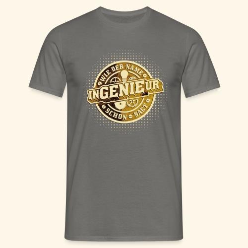Ingenieur = Genie - Männer T-Shirt