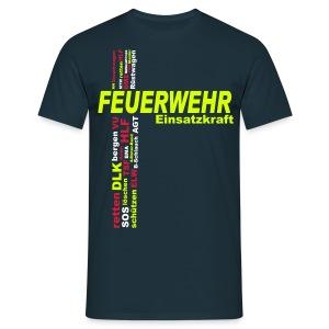 Feuerwehr Shirt Einsatzkraft - Männer T-Shirt