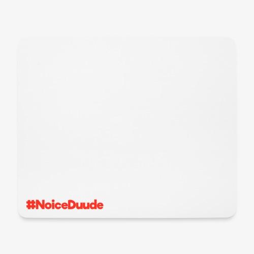 #NoiceDuude Mousepad (Querformat, Design unten links) - Mousepad (Querformat)