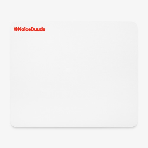#NoiceDuude Mousepad (Querformat, Design oben links) - Mousepad (Querformat)