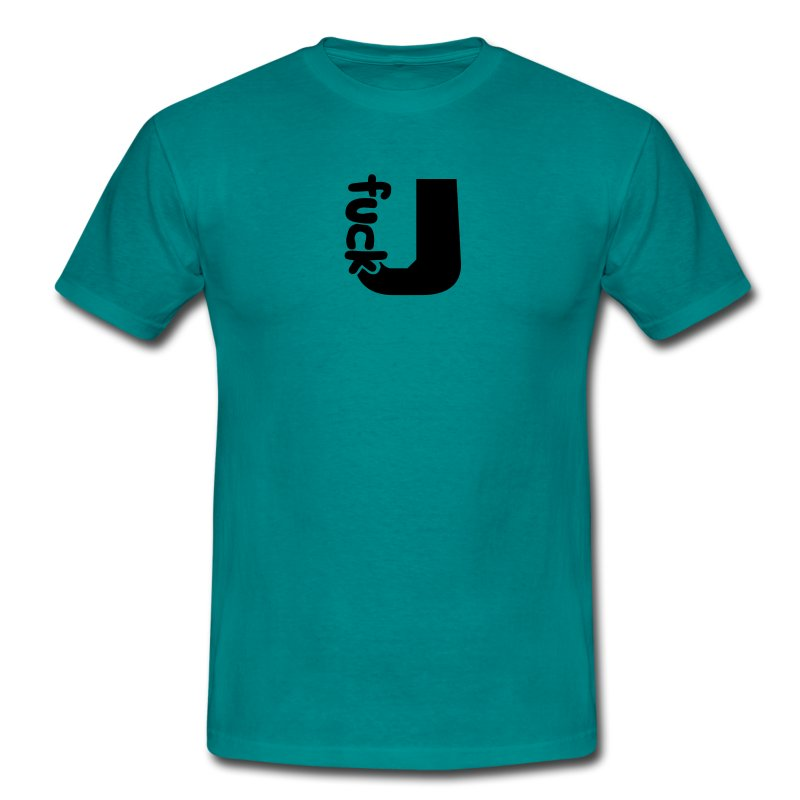Design cool letter u fuck you fuck you insult off t shirt for Get fucked t shirt