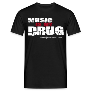 Music is my drug - Männer T-Shirt