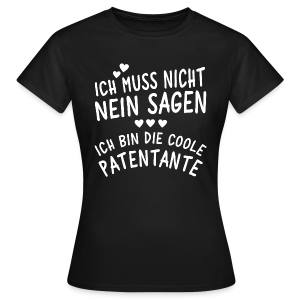 Coole Patentante - Frauen T-Shirt