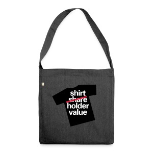 Shareholdervalue will be Shirtholdervalue, Recycling Tote Bag - Schultertasche aus Recycling-Material
