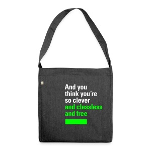 And you think you're so clever... (John Lennon: Working Class Hero), Recycling Tote Bag - Schultertasche aus Recycling-Material